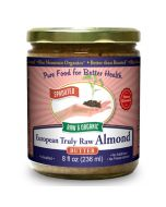 Almond Butter European Truly Raw, Sprouted, Organic